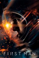 First Man (2018) - Nonton Film Online, Layarkaca21, Layar Kaca 21, Lk21, Dunia21, Cinema 21, Box Office Subtitle Indonesia