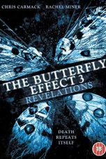 The Butterfly Effect 3